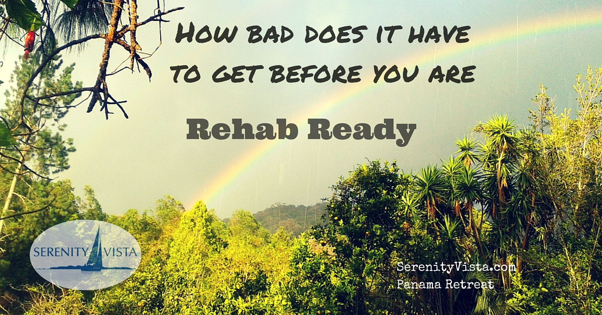 Are you Ready for Rehab?