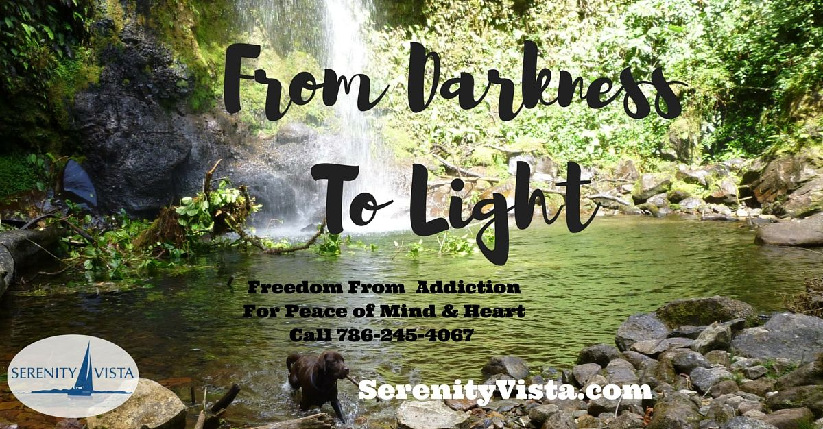 From Hiding Addiction to Freedom of Recovery. Darkness To Light. Serenity Vista, Drug Rehab, Alcoholism, Alcohol Treatment, Drug Addiction Treatment