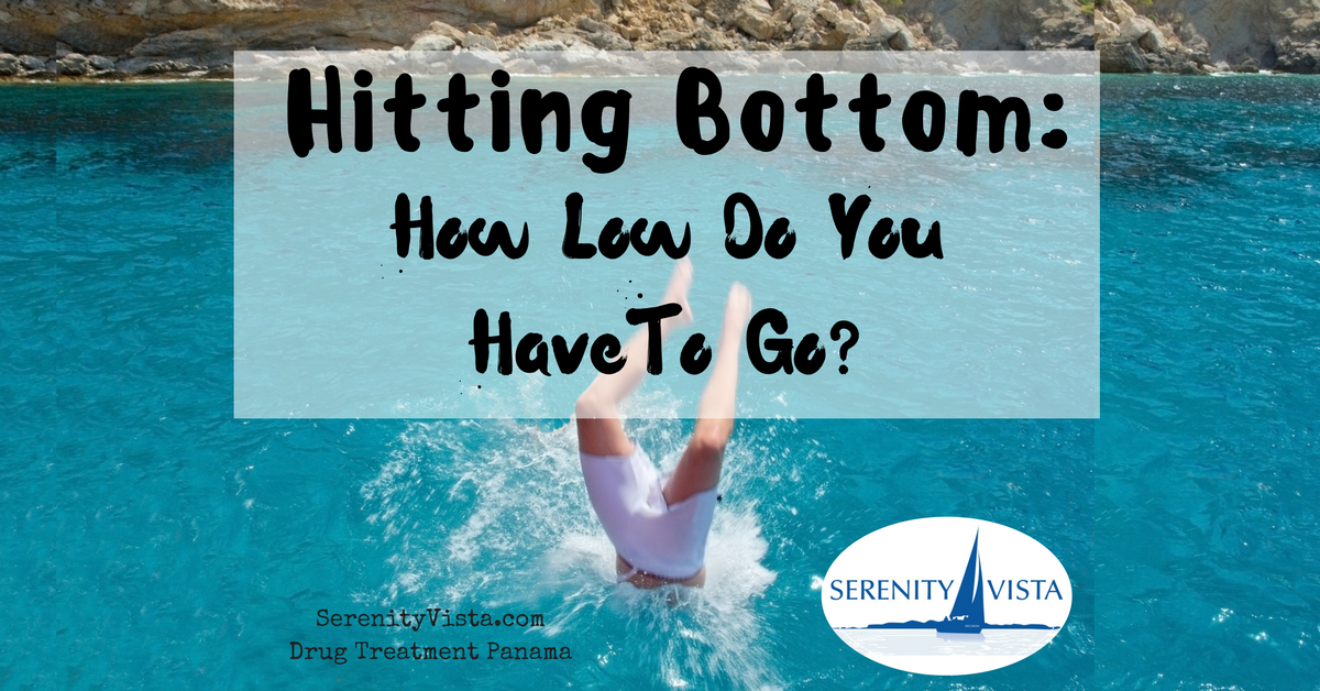 Hitting bottom. Your's can be now. Get help at Serenity Vista private rehab before your bottom gets deeper.