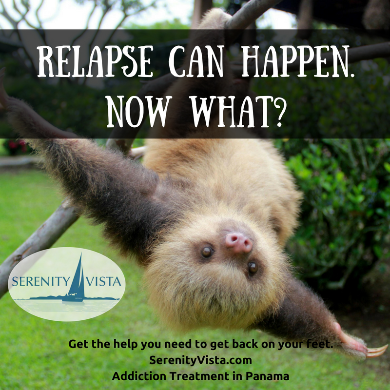 Relapse again.Now what? Serenity Vista Alcohol & Drug Rehab