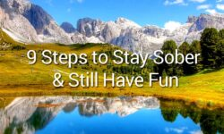 Steps to Stay Sober and Still Have Fun